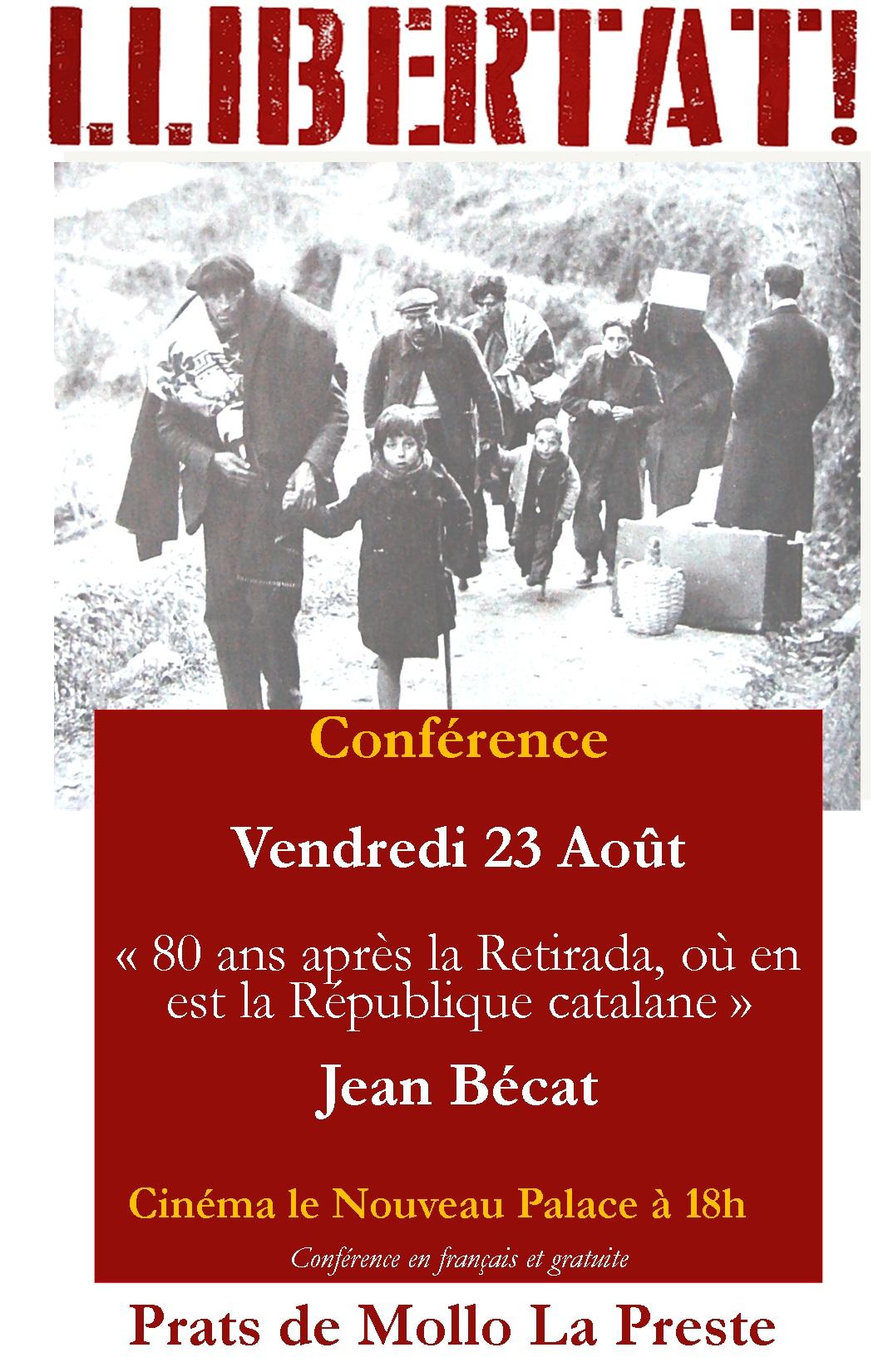 Conférence de Jean Becat » Où en est la République catalane, 80 ans après la Retirada»